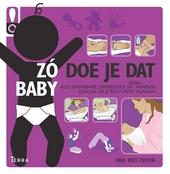 Baby : alle onmisbare, overbodige en best wel handige dingen die je écht moet kunnen