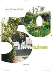 50 kleine tuinen : van 20 tot 150m²