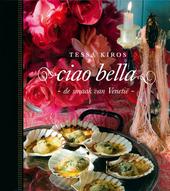 Ciao bella : de smaak van Venetië