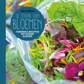 De smaak van bloemen : tuinieren & recepten met eetbare bloemen