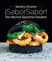 ¡SaborSabor! : de nieuwe Spaanse keuken : healthy, happy chic, Ibiza
