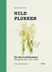 Wildplukken : De Buitenkeuken : recepten het jaar rond