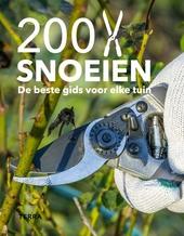 200 x snoeien : de beste gids voor elke tuin