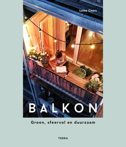 Balkon : groen, sfeervol en duurzaam