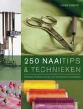 250 naaitips & technieken : onmisbaar handboek met tips voor verschillende naaimethoden