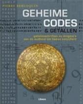 Geheime codes & getallen : geheimschriften en enigma's van de oudheid tot heden ontcijferd