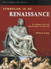 Symboliek in de renaissance : de verborgen taal van de Italiaanse kunst van 1400-1550