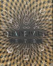 Quadrivium : rekenkunde, meetkunde, muziek en astronomie voor iedereen