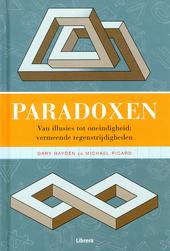 Paradoxen : van illusies tot oneindigheid : vermeende tegenstrijdigheden