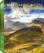 1001 wandelingen : routes die je gelopen moet hebben!