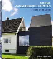 Nieuwe aangebouwde ruimten : inspiratie voor duurzame uitbreiding van bestaande woningen