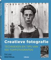 Creatieve fotografie : technieken en tips van 100 topfotografen