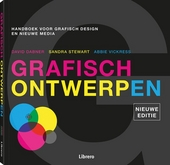 Grafisch ontwerpen : handboek voor grafisch design en nieuwe media