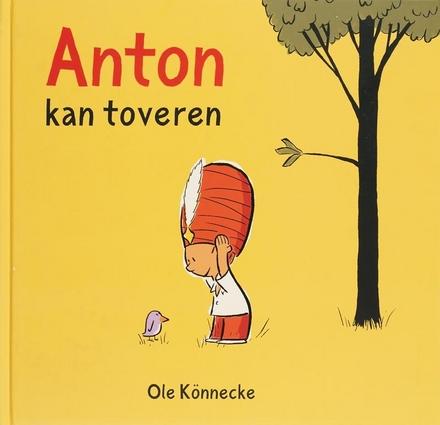 Anton kan toveren