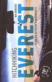 Hitchhiking Everest : 10000 km autostop & wagenziekte