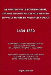 De munten van de Bourgondische, Spaanse en Oostenrijkse Nederlanden en van de Franse en Hollandse periode 1434-1830
