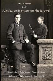 De Circusbaron : Jules baron Brantsen van Rhederoord en het geheim van Mata-Hari