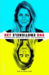 Het emotionele DNA : gevoelens bestaan niet, maar ontstaan