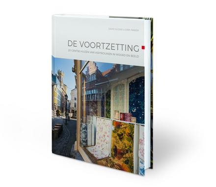 De voortzetting : 20 Gentse huizen van vertrouwen in woord en beeld