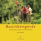 Handboek buurtbongerds : aanleg en beheer van dorps- en buurtboomgaarden