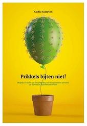 Prikkels bijten niet! : wegwijs in onder- en overprikkeling voor hoogsensitieve personen die floreren bij dynamiek ...