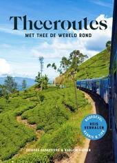 Theeroutes : met thee de wereld rond