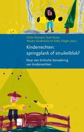 Kinderrechten : springplank of struikelblok? : naar een kritische benadering van kinderrechten