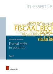 Fiscaal recht in essentie 2017