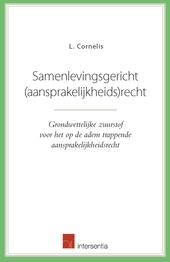 Samenlevingsgericht (aansprakelijkheids)recht : grondwettelijke zuurstof voor het op de adem trappende aansprakelij...