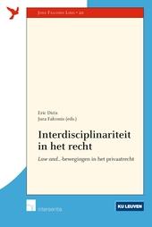 Interdisciplinariteit in het recht : law and ...-bewegingen in het privaatrecht