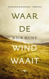 Waar de wind waait : een eigenzinnige reis door Europa