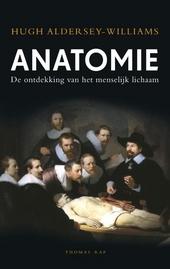 Anatomie : de ontdekking van het menselijk lichaam