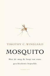Mosquito : hoe de mug de loop van onze geschiedenis bepaalde
