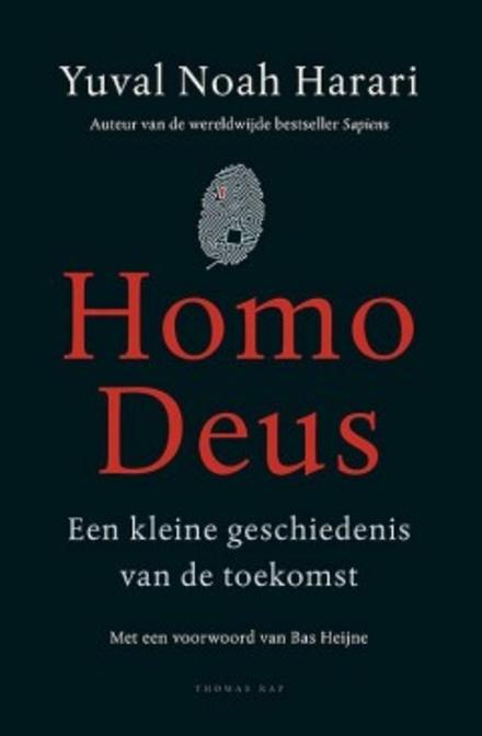Homo Deus : een kleine geschiedenis van de toekomst