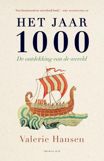Het jaar 1000 : de ontdekking van de wereld