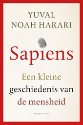 Sapiens : een kleine geschiedenis van de mensheid