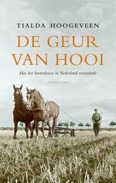 De geur van hooi : hoe het boerenleven in Nederland veranderde