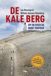 De kale berg : op en over de Mont Ventoux