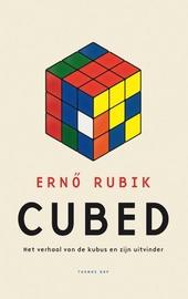 Cubed : het verhaal van de kubus en zijn uitvinder