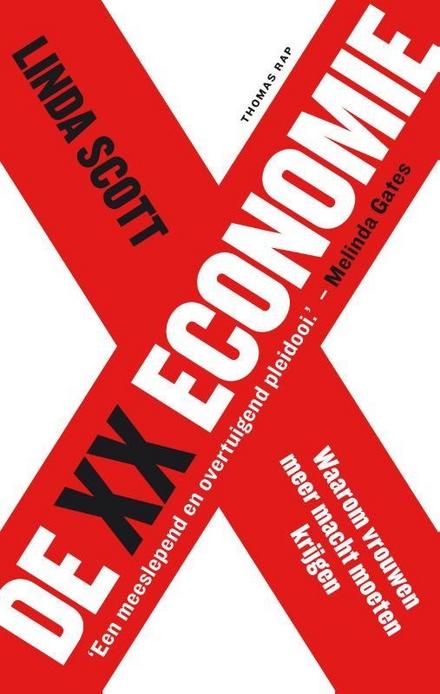 De XX-economie : waarom vrouwen meer macht moeten krijgen