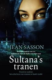 Sultana's tranen : triomf en verdriet: het echte leven van vrouwen in Saudi-Arabië
