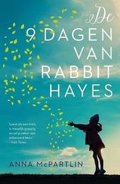 De negen dagen van Rabbit Hayes