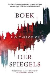 Boek der spiegels / E.O. Chirovici