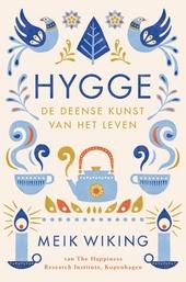 Hygge : de Deense kunst van het leven