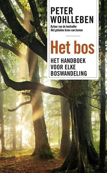 Het bos : het handboek voor elke boswandeling - Zin in een bosbad?