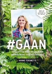 Gaan : de hort op met de leukste boswachter van Nederland : spot de mooiste plekken in de natuur