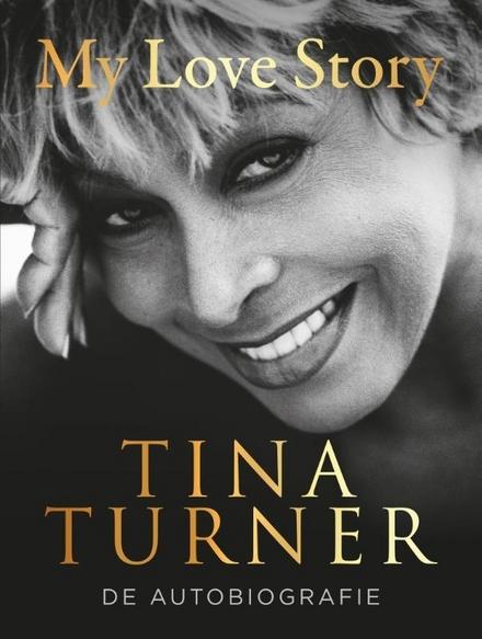 My love story : de autobiografie