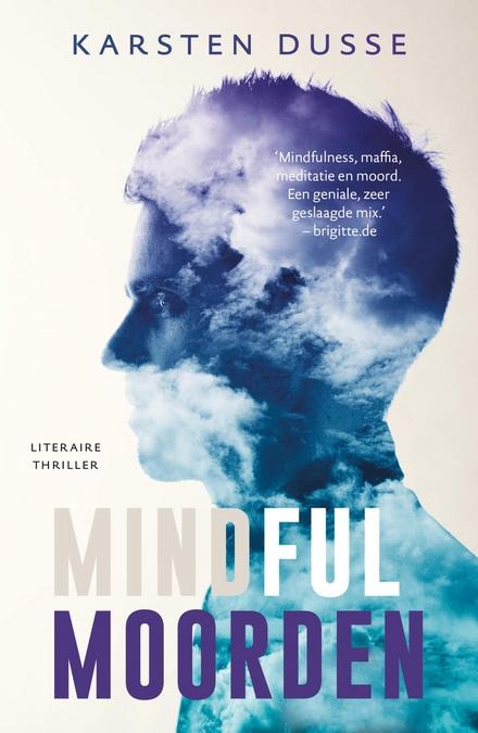 Mindful moorden