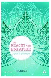 De kracht van empathie : je gevoel als spirituele gave