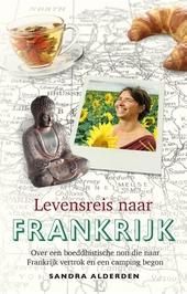 Levensreis naar Frankrijk : over een boeddhistische non die naar Frankrijk vertrok en een camping begon
